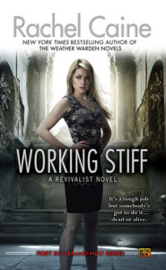 Review ~ Working Stiff by Rachel Caine