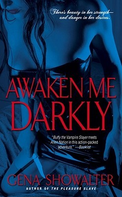 Review ~ Awaken Me Darkly by Gena Showalter