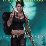 Review ~ Night Broken by Patricia Briggs
