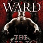 Waiting on Wednesday ~ The King by J.R. Ward
