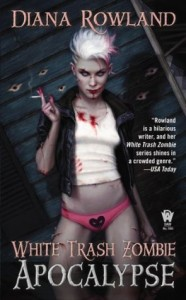 Review ~ White Trash Zombie Apocalypse by Diana Rowland