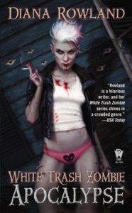 Review ~ White Trash Zombie Apocalypse by Diana Rowland