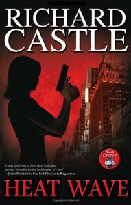 Review ~ Heat Wave by Richard Castle