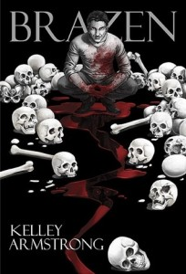 Review ~ Brazen by Kelley Armstrong