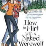 Review ~ How To Flirt With a Naked Werewolf by Molly Harper