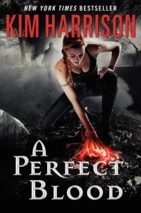 Perfect Blood by Kim Harrison