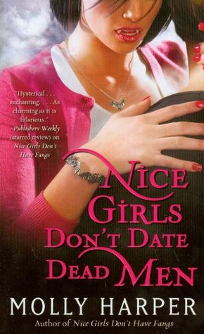 Review ~ Nice Girls Don't Date Dead Men by Molly Harper