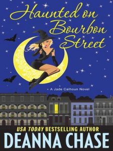 Review ~ Haunted On Bourbon Street by Deanna Chase