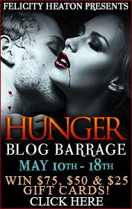 Blog Barrage Stop and Giveaway Information ~ Hunger by Felicity Heaton