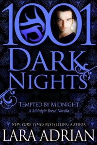 Review ~ Tempted By Midnight by Lara Adrian