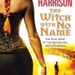 Review ~ The Witch With No Name by Kim Harrison