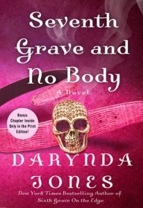 Review ~ Seventh Grave and No Body by Darynda Jones