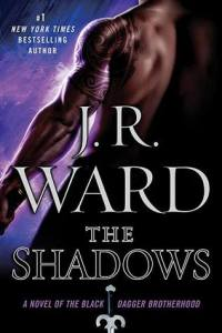 Review ~ The Shadows by J.R. Ward
