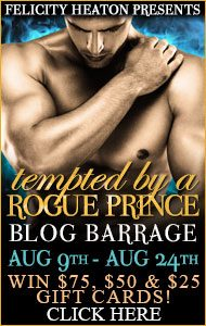 Blog Tour and Giveaway ~ Tempted by a Rogue Prince by Felicity Heaton