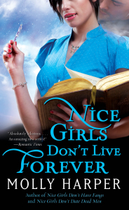 Review ~ Nice Girls Don't Live Forever by Molly Harper