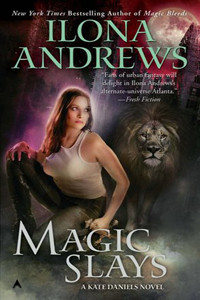Review ~ Magic Slays by Ilona Andrews