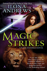 Review ~ Magic Strikes by Ilona Andrews