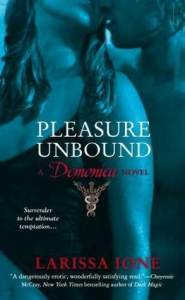 Review ~ Pleasure Unbound by Larissa Ione