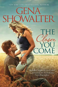Review ~ The Closer You Come by Gena Showalter