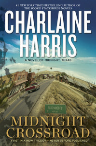 Review ~ Midnight Crossroad by Charlaine Harris