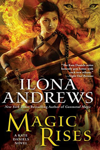 Review ~ Magic Rises by Ilona Andrews