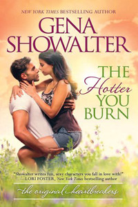 Review ~ The Hotter You Burn by Gena Showalter