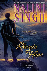 Review ~ Shards of Hope by Nalini Singh @NaliniSingh @SignetEclipse