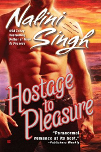 Review ~ Hostage To Pleasure by Nalini Singh