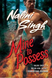 Review ~ Mine To Possess by Nalini Singh