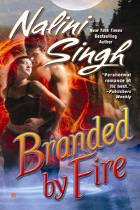 Review ~ Branded By Fire by Nalini Singh