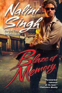 Review ~ Blaze of Memory by Nalini Singh