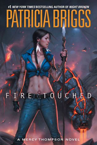 Review ~ Fire Touched by Patricia Briggs
