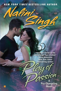 Review ~ Play Of Passion by Nalini Singh