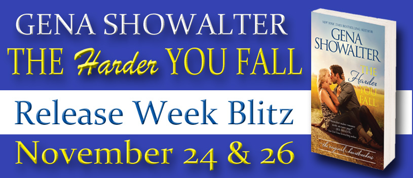 Release Week Celebration for The Harder You Fall by Gena Showalter