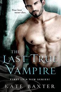 Review ~ The Last True Vampire by Kate Baxter