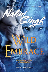 Review ~ Wild Embrace by Nalini Singh @NaliniSingh