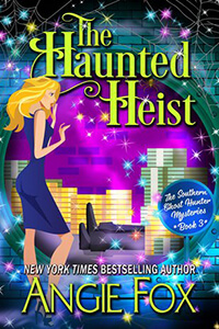 Review ~ The Haunted Heist by Angie Fox @angiefoxauthor