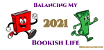 Bookish Life Budget 2021
