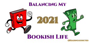 Bookish Life Budget ~ April 2021 Update