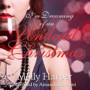 Review ~ I'm Dreaming of an Undead Christmas by Molly Harper @mollyharperauth