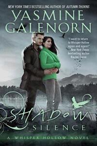 Review ~ Shadow Silence by Yasmine Galenorn @YasmineGalenorn @BerkleyRomance