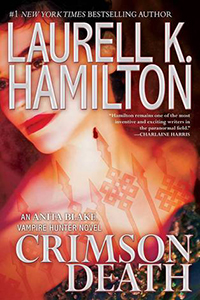 Review ~ Crimson Death by Laurell K Hamilton @LKHamilton @BerkleyRomance