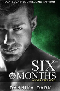 Review ~ Six Months by Dannika Dark @DannikaDark