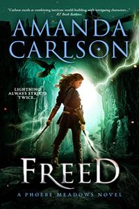 Giveaway & Review ~ FREED by Amanda Carlson @amandacarlson