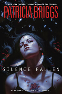 Review ~ Silence Fallen by Patricia Briggs @MercysGarage @AceRocBooks