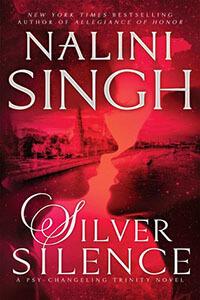 Review ~ Silver Silence by Nalini Singh @NaliniSingh @BerkleyRomance