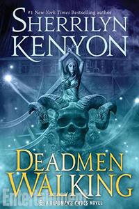Review ~ Deadmen Walking by Sherrilyn Kenyon @KenyonSherrilyn