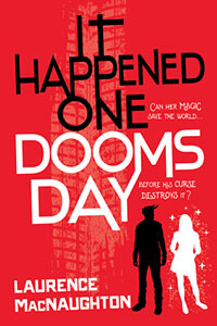 Review ~ It Happened One Doomsday by Laurence MacNaughton @LMacNaughton