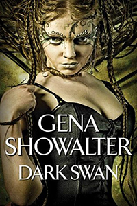 Review ~ Dark Swan by Gena Showalter @GenaShowalter