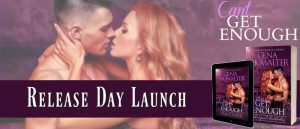 Release Day Giveaway & Excerpt ~ Can't Get Enough by Gena Showalter @GenaShowalter @InkslingerPR